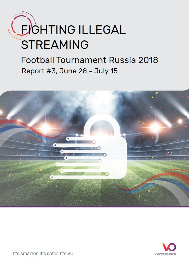 Illegal Streaming Footbal Tournament 2018 - Report #3 from Viaccess-Orca_Cover